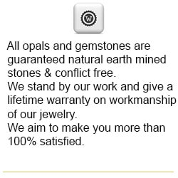 We guarantee all gems to be natural and conflict free.  Lifetime warranty on workmanship of our jewelry.